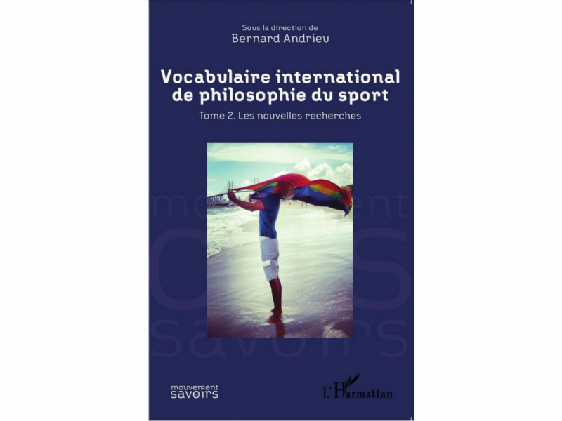 Vocabulaire international de philosophie du sport Bernard Andrieu