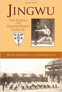 Jingwu l'école qui transforma le kung-fu