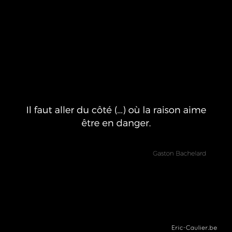 Citation de Gaston Bachelard