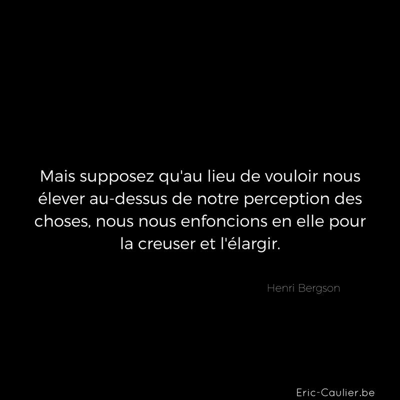Citation de Henri Bergson