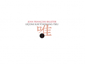 chouang-Tseu Jean François Billeter