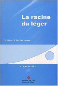 La racine du léger - Claude Pernice