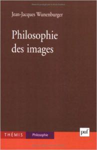 Philosophie des images - Wunenburger