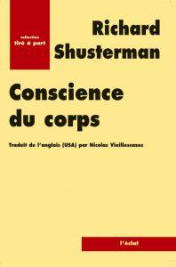 Conscience du corps - Richard Shusterman- Blog d'Eric Caulier