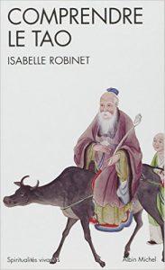 Comprendre le tao - Isabelle Robinet