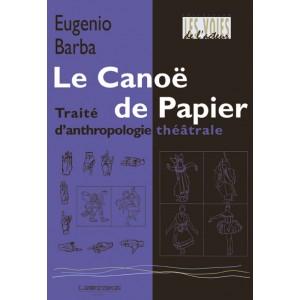 anthropologie théâtrale - le canoë de papier